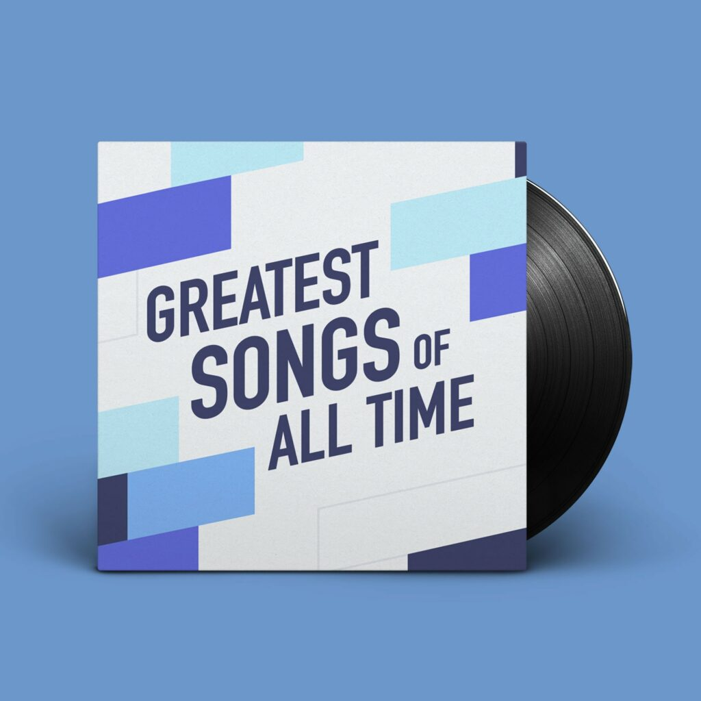 Greatest Songs Of All Time